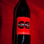 Club Cola - Nicht für jeden. Nur für uns.